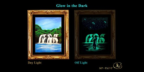 Sip and Paint (Glow in the Dark): Mysterious Waterfall (8pm Sat) tickets