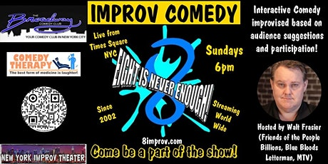 Eight is Never Enough - Improv Comedy - Mar 28 tickets