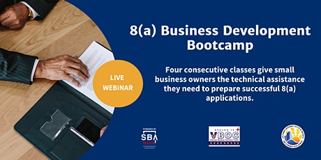 8(a) Business Development Bootcamp Webinar tickets