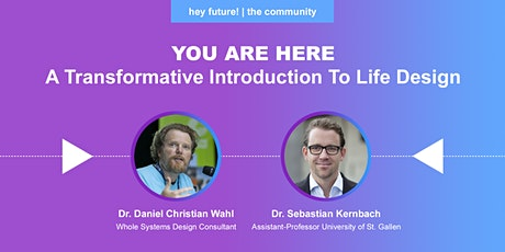 You Are Here. A Transformative Introduction To Life Design tickets