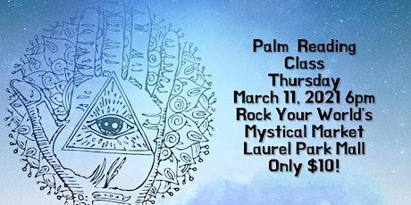 Thursday Night Palm Reading Class! tickets