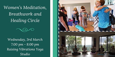 Women's Meditation, Breathwork and Healing Circle tickets