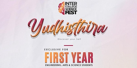 Yudhisthira – An Inter-College Science Fest tickets