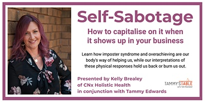 Self-Sabotage: How to capitalise on it when it shows up in your business