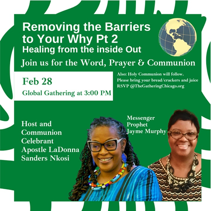 Global Gathering:  Removing the Barriers to Your Why, Part 2 image