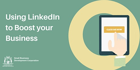 Using LinkedIn to Boost Your Business tickets