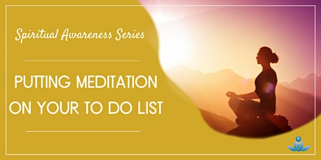 Putting Meditation on your To Do List tickets