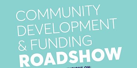 Community Development & Funding  Roadshow (Motueka) tickets