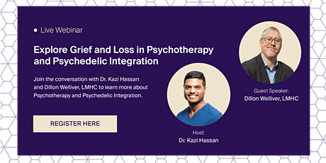 Exploring Grief and Loss in Psychotherapy and Psychedelic Integration tickets