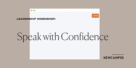 Leadership Workshop | Speak with Confidence tickets