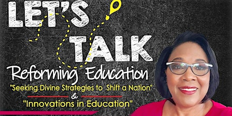 """Nehemiah Project Conversation series: """"Let's Talk Reforming Education"""" tickets"""