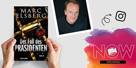 """NOW: Marc Elsberg """"Der Fall des Präsidenten"""" Tickets"""