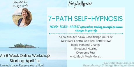 The Self-Hypnosis Live Workshop with the 7-Path Self-Hypnosis Program® tickets