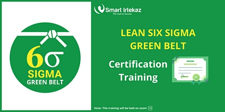 Lean Six Sigma Green Belt Certification Training ($499) tickets