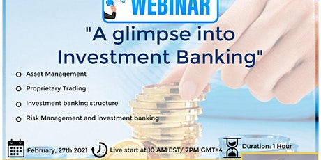 Free webinar | A Glimpse Into Investment Banking tickets