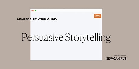 Leadership Workshop | Persuasive Storytelling tickets
