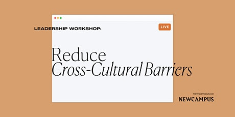 Leadership Workshop | Reduce Cross-Cultural Barriers tickets