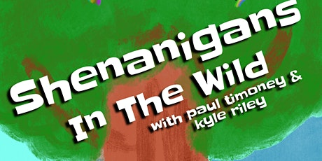 The Shenanigans Show tickets
