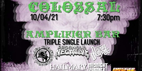 Colossal! TRIPPPLE SINGLE LAUNCH tickets