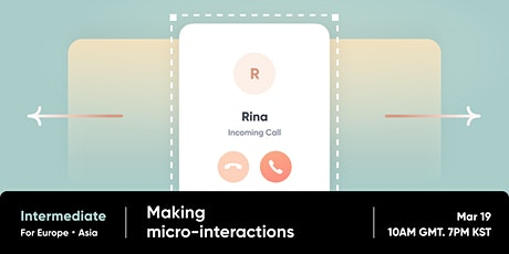 ProtoPie Intermediate Workshop (1/2) - Making Micro-interactions tickets