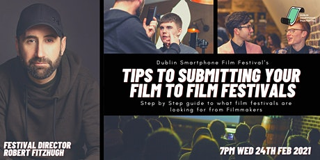 Tips for submitting your film to festivals tickets