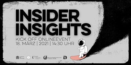 INSIDER INSIGHTS - Blick hinter die Kulissen erfolgreicher Unternehmen Tickets