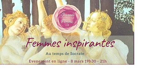 Femmes inspiratrices de sagesse au temps de Socrate billets