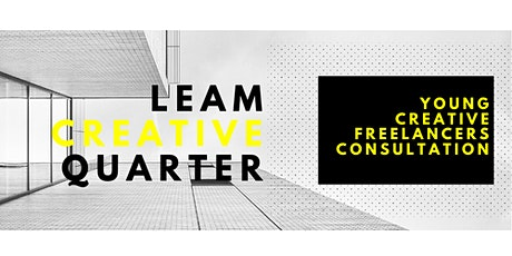 YOUNG CREATIVE FREELANCERS CONSULTATION FOR LEAMINGTON'S CREATIVE QUARTER tickets