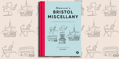 Manson's Bristol Miscellany Book Launch tickets