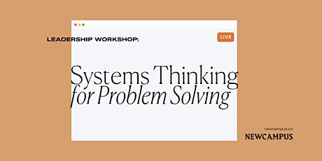 Leadership Workshop | Systems Thinking for Problem Solving tickets