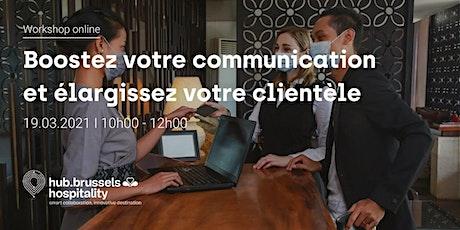 Boostez votre communication et élargissez votre clientèle billets