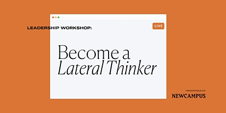 Leadership Workshop | Become a Lateral Thinker tickets