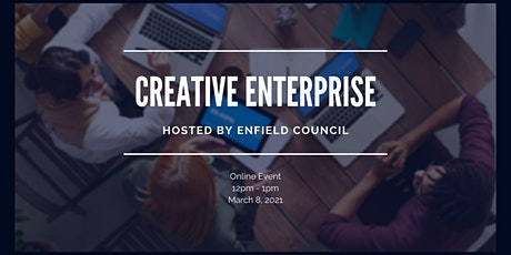 Creative Enterprise - Enfield's Covid-19 Recovery tickets