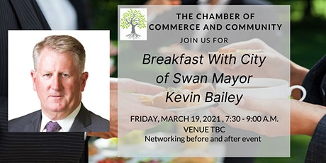 Breakfast w/ City Mayor Kevin Bailey - Chamber Of Commerce And Community tickets