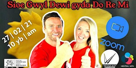 Sioe Gŵyl Dewi | Gŵyl  Dewi show -  Do Re Mi a Menter Casnewydd tickets