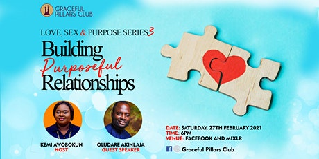 Building Purposeful Relationships tickets