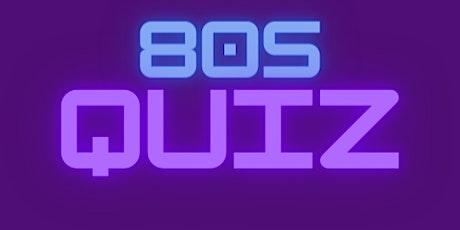 80s Quiz for BSWA, hosted by Zurich tickets