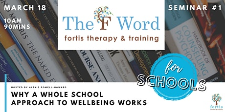 Why a Whole School Approach to Wellbeing Works tickets