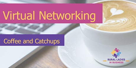 Rural Ladies in Business - Coffee and Catch ups tickets
