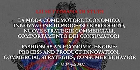 LII Settimana di Studi - La moda come motore economico biglietti