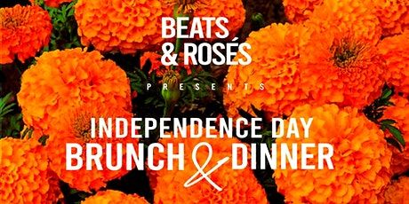 Independence day brunch & dinner - Beats and Rosés tickets