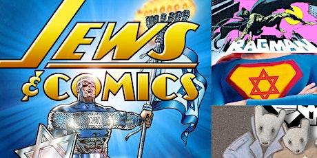'Jews & Comics' Webinar by Comic Book Art Historian Arlen Schumer tickets