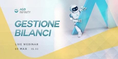 WEBINAR| GESTIONE BILANCI in AGO Infinity Zucchetti| 3 marzo 2021 biglietti