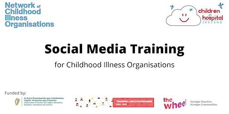 Social Media Training for Children's Illness Organisations tickets