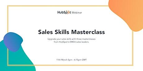 *HubSpot Webinar* Sales Skills Masterclass tickets