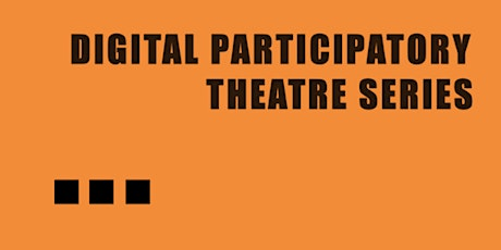 Digital Participatory Theatre: Tech for Sound tickets