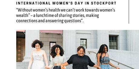 International Women Day Stockport - Sharing Health Stories tickets