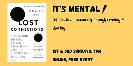 Book Club + Mental Health Support Group - Lost Connections - Chapter 3&4 tickets