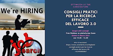 CONSIGLI PRATICI PER LA RICERCA EFFICACE  DEL LAVORO 3.0 biglietti