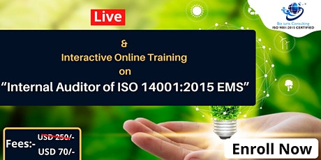 AWARENESS & OVERVIEW OF INTERNAL AUDITOR TRAINING OF ISO 14001 : 2015 & EMS tickets